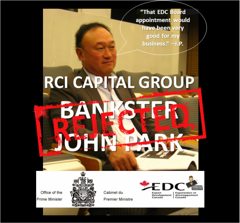 RCI Capital CEO John Park rejected by Harper PMO for patronage appointment to board of Export Development Canada after due diligence check via RCILeaks.Org